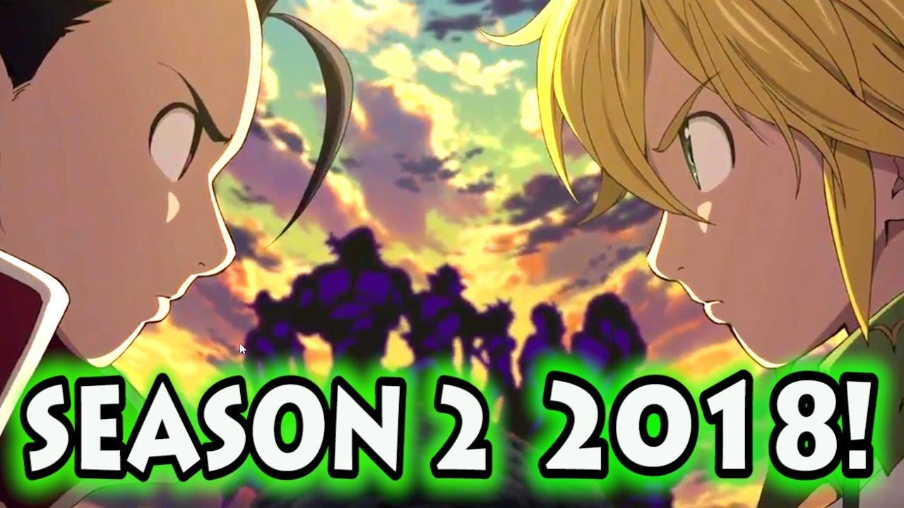 SEVEN DEADLY SINS SEASON 2 IN 2018 Nanatsu No Taizai S2 Coming In January