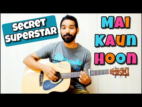 Mai Kaun Hoon Guitar Chords Lesson | Secret Superstar | | Meghna Sharma |