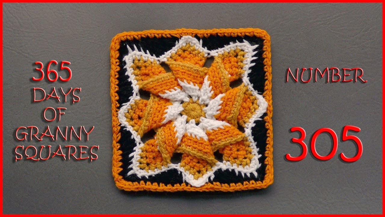 365 Days of Granny Squares Number 305 - YouTube