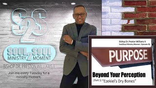 Bishop's Soul2Soul Ministry Moment (Ep.42)