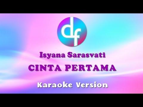 Isyana Sarasvati - Cinta Pertama (Karaoke/Lirik/Instrumental)