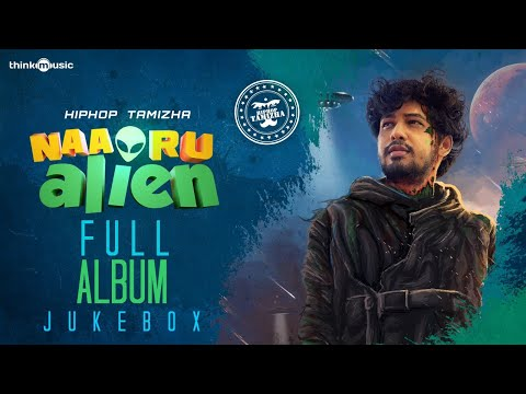 Naa Oru Alien Songs 👽 feat. Hiphop Tamizha   Audio Jukebox