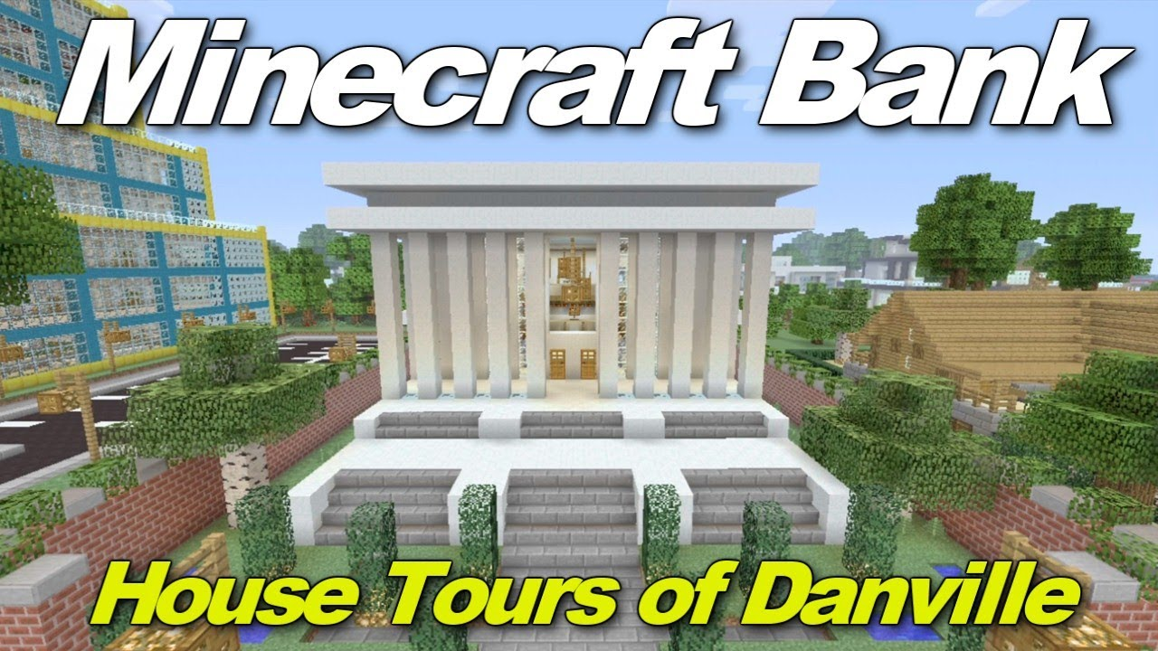 Minecraft Xbox 360 Modern Bank House Tours of Danville Episode