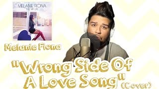 Melanie Fiona - Wrong Side Of A Love Song (@Eric_Joel Cover)