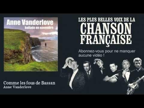 Anne Vanderlove - Comme les fous de Bassan
