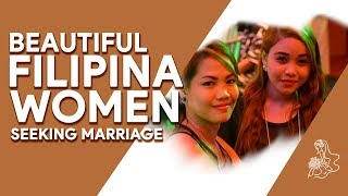 Beautiful Filipina Women Seeking Marriage - My Mail Order Bride [2018]
