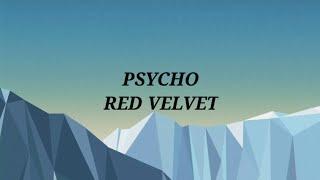 Red Velvet 레드벨벳 'Psycho' (lyrics)