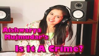 Is It A Crime? I Live Performance I Music Day I Aishwarya Majmudar I ArtistAloud.com