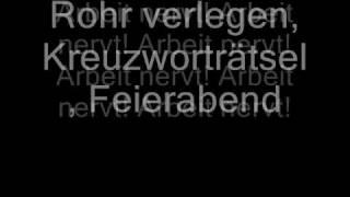 Deichkind - Arbeit Nervt lyrics