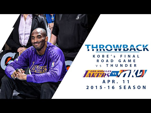 Kobe Bryant\'s Final Road Game Of His Career vs Thunder | Full Classic Game - 4.11.16