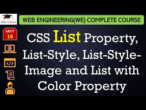 CSS Lecture 7 - CSS List Property, List-Style, List-Style-Image and List with Color Property