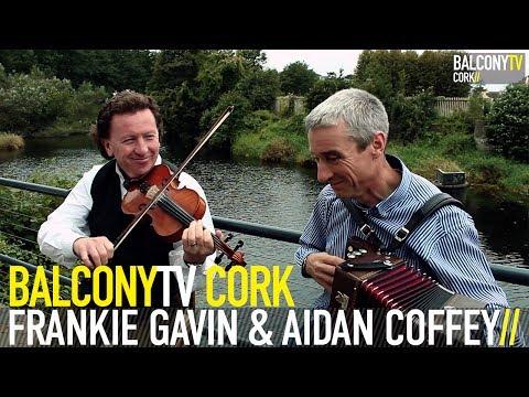 FRANKIE GAVIN & AIDAN COFFEY - THE DERRY HORNPIPE / THE KILAVILL REEL (BalconyTV)