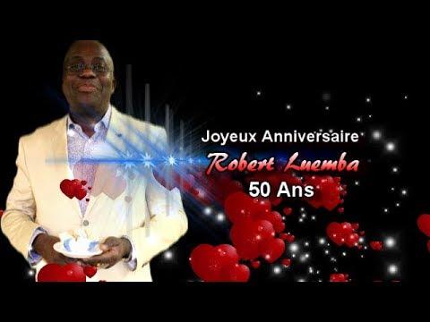 50 ANS DE ROBERT LUEMBA