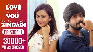Love You Zindagi | Episode - 1 | When Best Friends Fall In Love | Web Series | Goli Soda Tales