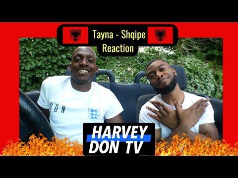 Tayna - Shqipe Reaction Harvey Don TV @raymanbeats