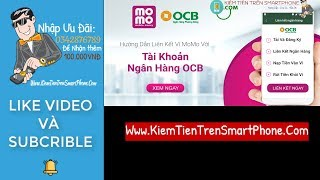 Hướng dẫn cách liên kết ngân hàng OCB với ví momo