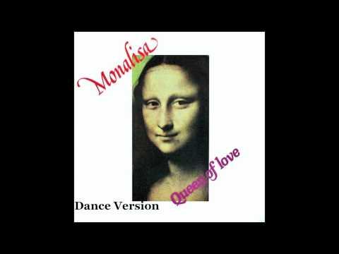 Monalisa - Queen Of Love (Dance Version)