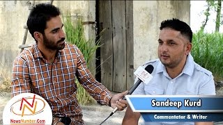 Interview with Sandeep Kurd, Writer & Kabaddi Commentator || Bittu Chak Wala || Rang Panjab De