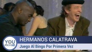 Hermanos Calatrava - Juego Al Bingo Por Primera Vez