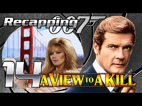 Recapping 007 #14 - A View To A Kill (1985) (Review)
