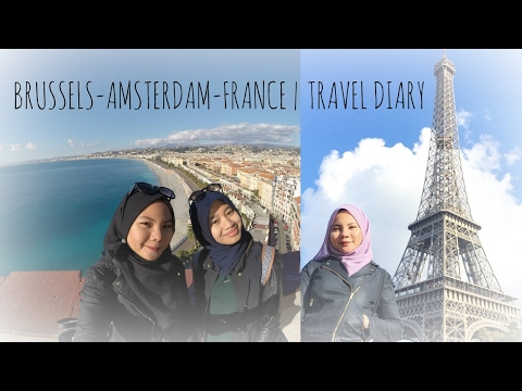 BRUSSELS AMSTERDAM FRANCE | TRAVEL DIARY
