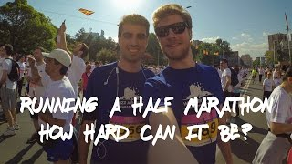 RUNNING A HALF MARATHON - HOW HARD CAN IT BE?