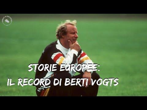 STORIE EUROPEE: IL RECORD DI BERTI VOGTS ???
