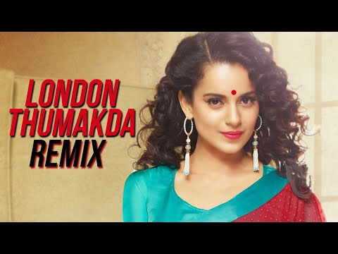 London Thumakda  Remix  Dj Syrah X Dj Avi  Queen  Kangana Ranaut, Raj Kumar Rao  Wedding Song
