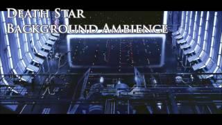 Death Star | Star Wars Ambience