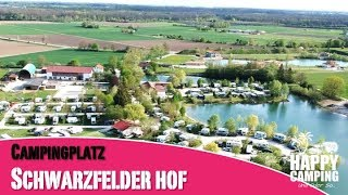 Vorstellung Campingplatz Schwarzfelder Hof   Happy Camping