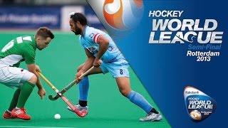 India vs Ireland Men's Hockey World League Rotterdam Pool B [13/06/13]