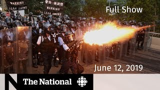 The National for June 12, 2019 — Pharmacare Plan, Ghana Rescue, Hong Kong Clashes