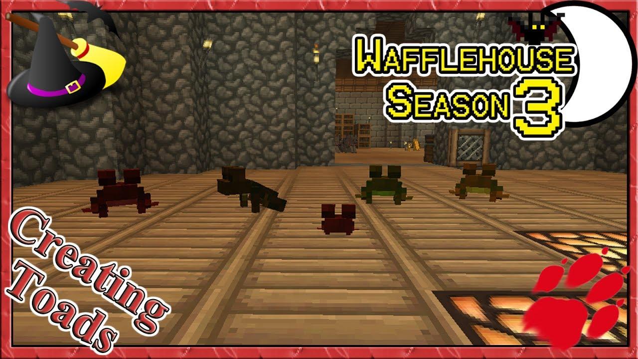 Creating Toads ~ WaffleHouse S3 #12 ~ Minecraft Witchery Mod