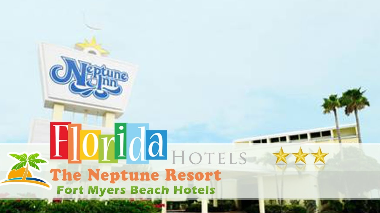The Neptune Resort Fort Myers Beach Hotels Florida