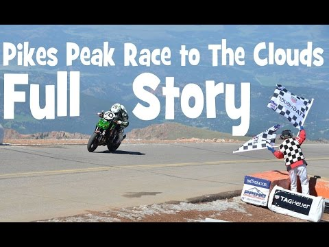 PIKES PEAK FULL STORY ► 38 minutes de frisson absolu - by lolo cochet