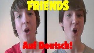 AURA DIONE - FRIENDS - AUF DEUTSCH! (ft. Rock Mafia)
