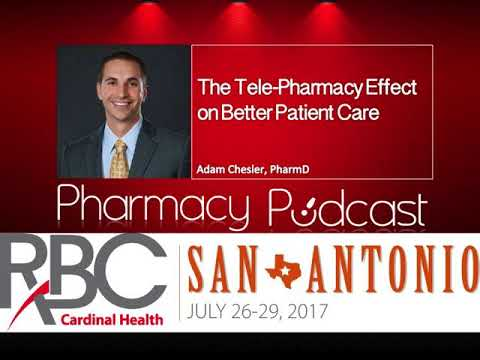 The TelePharmacy Effect on Better Patient Care - Pharmacy Podcast Episode 467