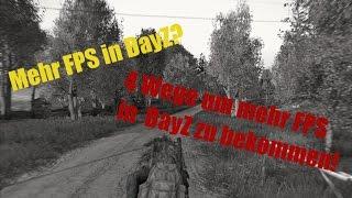 4 Wege für mehr FPS in DAyZ SA! TUT [GER] (HD)