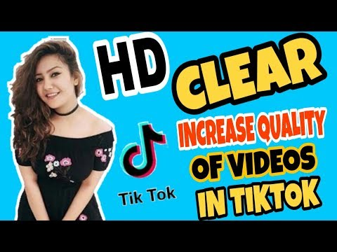 how-to-increase-quality-of-videos-in-tik-tok-and-musically