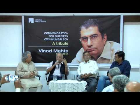 COMMEMORATION FOR OUR VERY OWN MUMBAI BOY VINOD MEHTA - PART