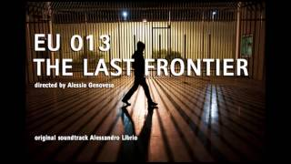 """MISS SIPI"" Alessandro Librio music from the film EU 013 THE LAST FRONTIER (Alessio Genovese)"