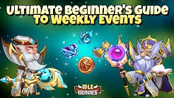 Idle Heroes (O) - Ultimate Beginner's Guide To Weekly Events