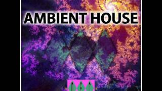 The Original Ambient House Experience