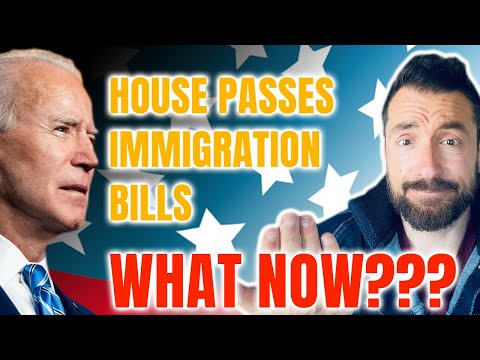 Immigration Update LIVE: House Passes Immigration Bills!!