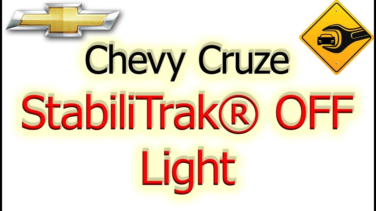 Chevrolet Cruze Owners Manual: StabiliTrak OFF Light