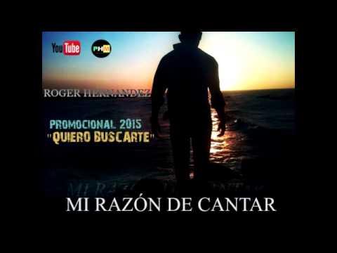 Roger Hernandez - Quiero Buscarte (AUDIO COVER)