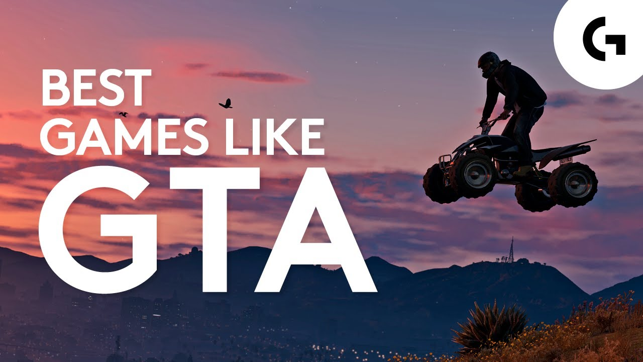 Best Games Like GTA