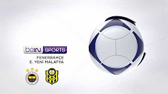 🔴 LIVE STREAM - Fenerbahçe vs Yeni Malatyaspor | Süper Lig