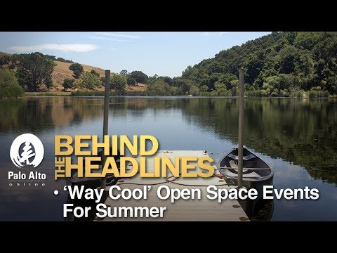 Behind the Headlines - 'Way Cool' Open Space Events For Summer