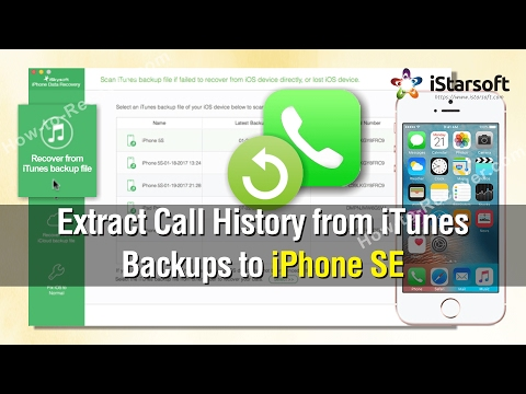 How to Extract Call History from iTunes Backups to iPhone SE